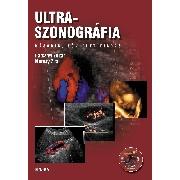 Ultraszonográfia - Harkányi Zoltán és Morvay Zita könyve - ULTRASZONOGRÁFIA (második, bővített kiadás), Szerkesztők: Harkányi Zoltán, Morvai Zita